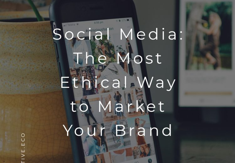 Social Media: The Most Ethical Marketing Avenue